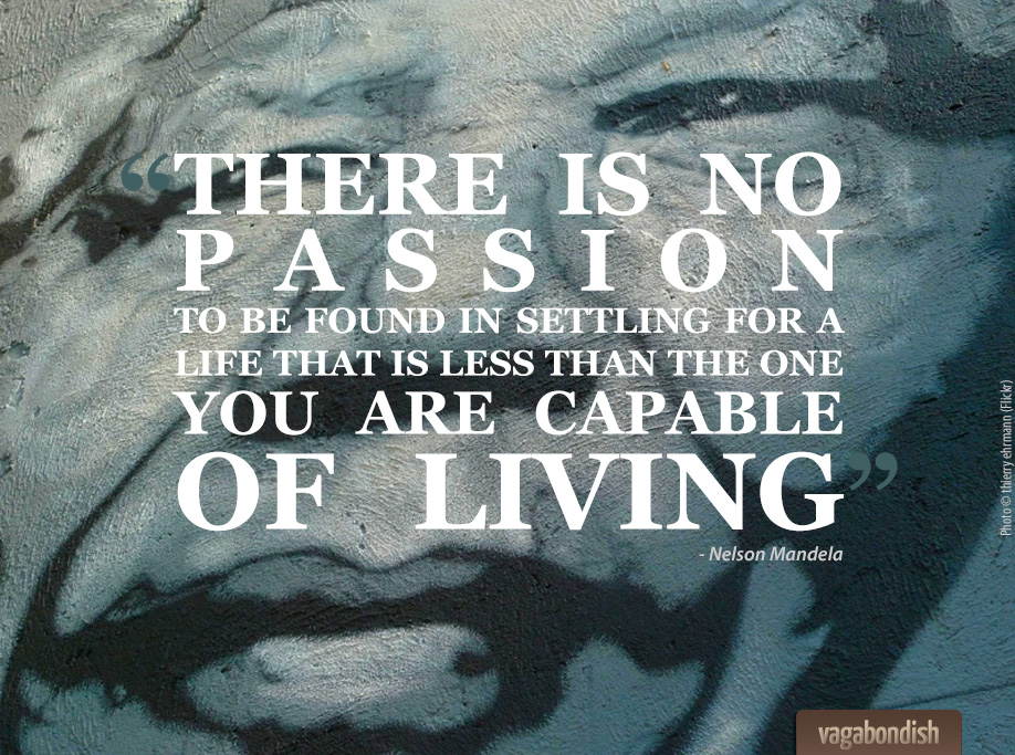 Nelson Mandela on Living Big and Following Your Dreams