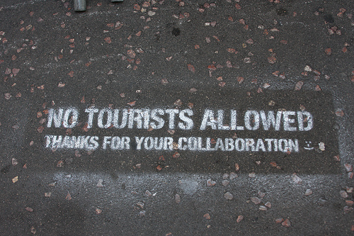Sign: No Tourists Allowed